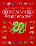 Das große Buch des chinesischen Horoskops