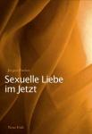 Sexuelle Liebe im Jetzt