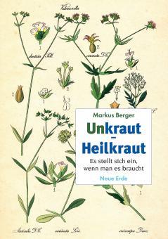 Unkraut- Heilkraut