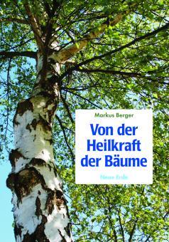 Von der Heilkraft der Bäume (E-Book)