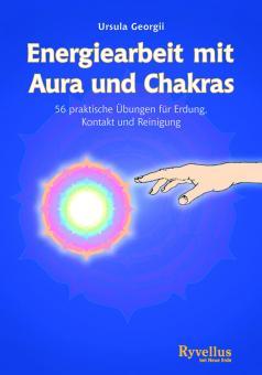 Energiearbeit mit Aura und Chakras