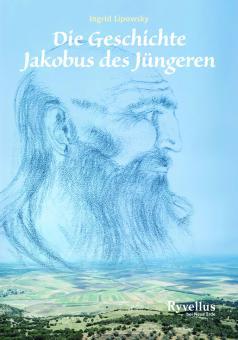 Die Geschichte Jakobus des Jüngeren