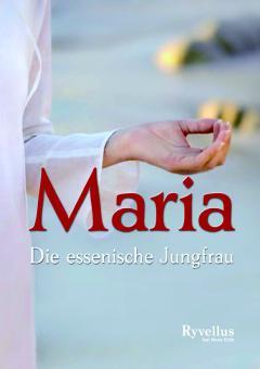Maria - die essenische Jungfrau