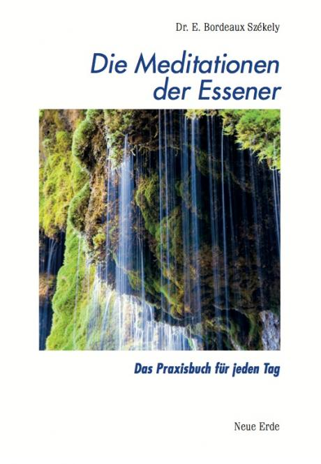 Die Meditationen der Essener