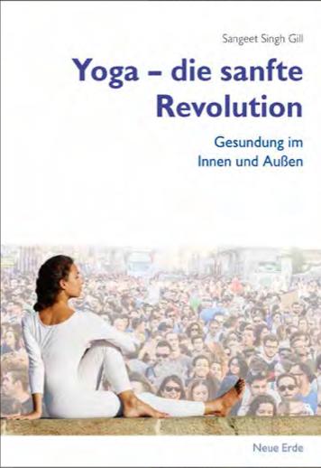 Yoga - die sanfte Revolution