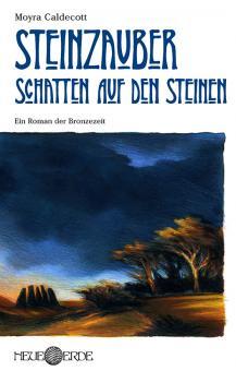 Steinzauber Band 3: Schatten auf den Steinen