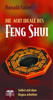 Die acht Ideale des Feng Shui