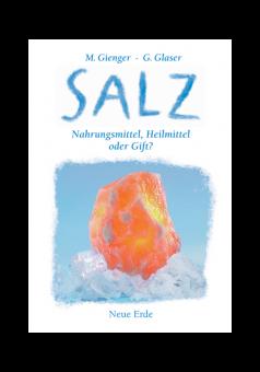 Salz - Nahrungsmittel, Heilmittel oder Gift