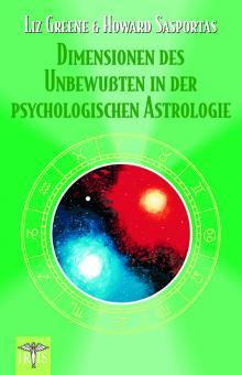 Dimensionen des Unbewußten in der psychologischen Astrologie