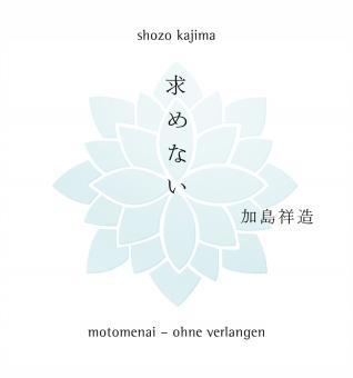 Motomenai - Ohne Verlangen