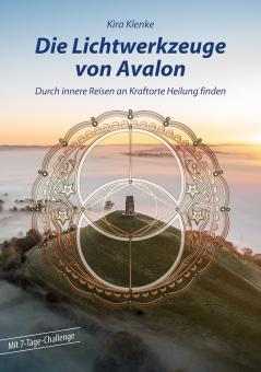 Die Lichtwerkzeuge von Avalon