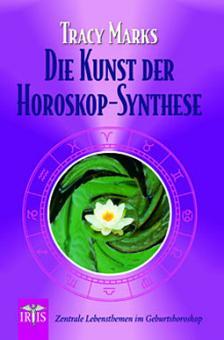 Die Kunst der Horoskop-Synthese
