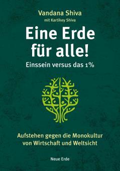 Eine Erde für alle! - Einssein versus das 1 %