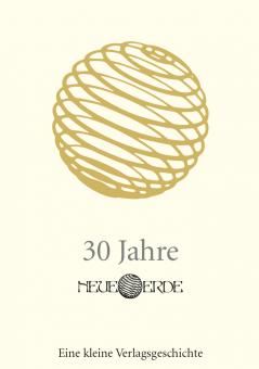 30 Jahre Neue Erde