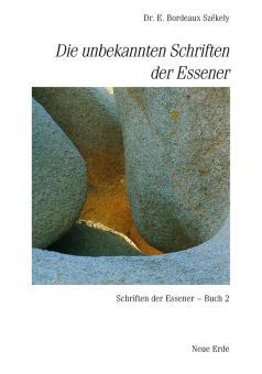 Die unbekannten Schriften der Essener (Band 2)