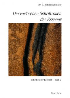 Die verlorenen Schriftrollen der Essener (Band 3)