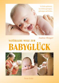 Natürliche Wege zum Babyglück
